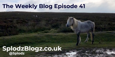 Splodz Blogz | The Weekly Blog Episode 41