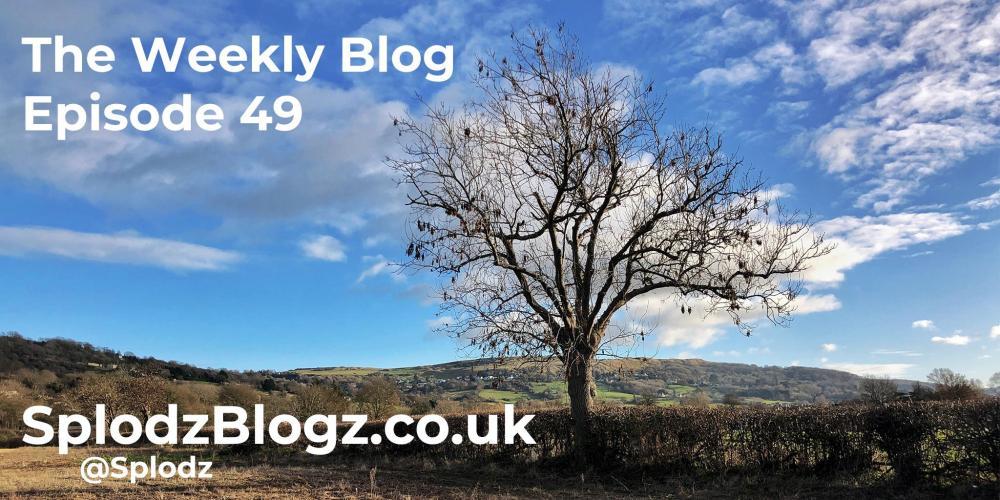 Splodz Blogz | The Weekly Blog Episode 49