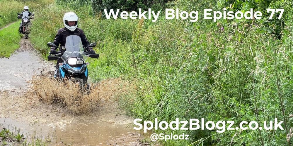 Splodz Blogz | The Weekly Blog Episode 77