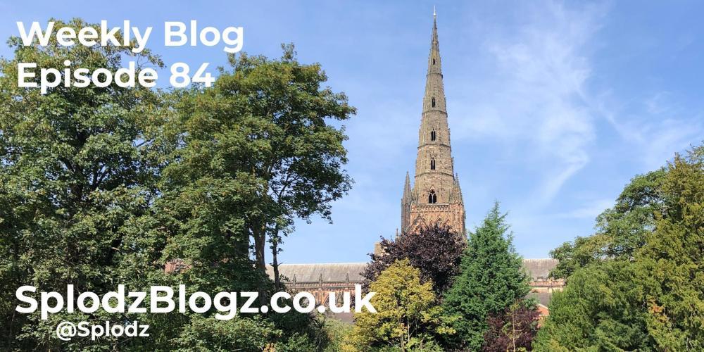 Splodz Blogz   Weekly Blog Episode 84
