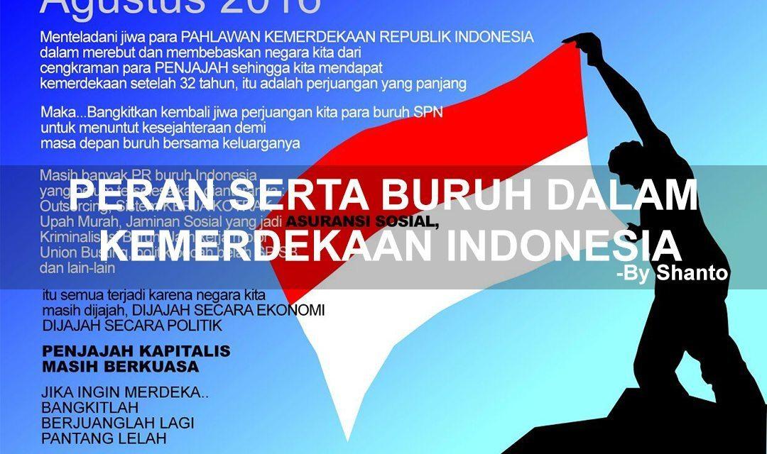 PERAN SERTA BURUH DALAM KEMERDEKAAN INDONESIA