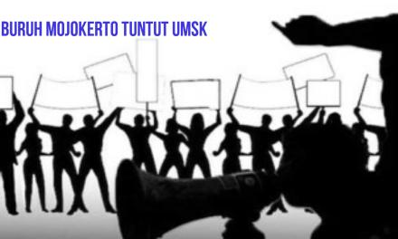 BURUH BURUH MOJOKERTO TUNTUT UMSK