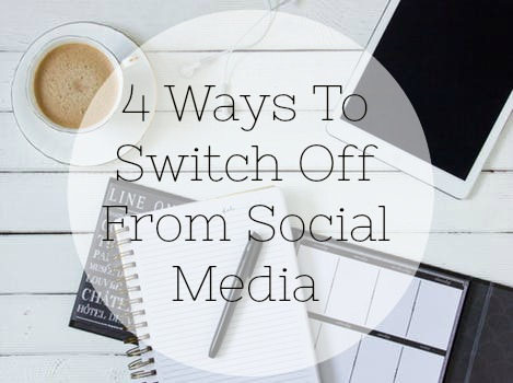 4 Ways To Switch Off From Social Media Overload
