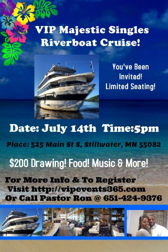 VIP Majestic Sinles Riverboat Cruise @ St Croix River Boat