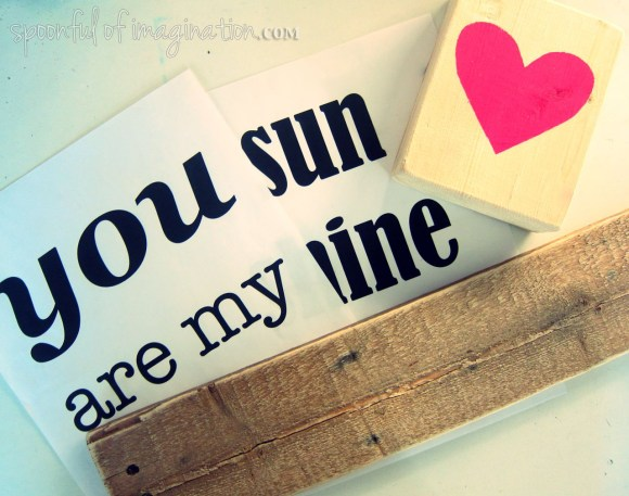 DIY You are my Sunshine Sign