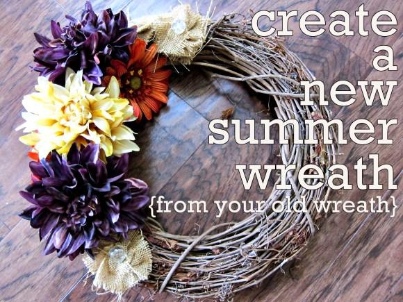 create a new summer wreath