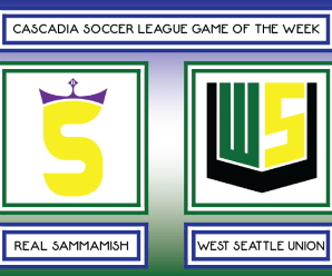 CSL GOTW – Real Sammamish vs West Seattle Union (Week 5)