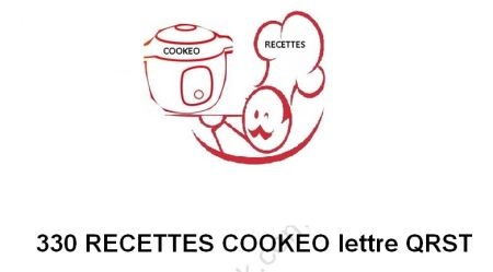 330 RECETTES COOKEO QRST