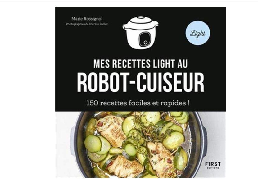 150 recettes light au robot-cuiseur cookeo : le livre