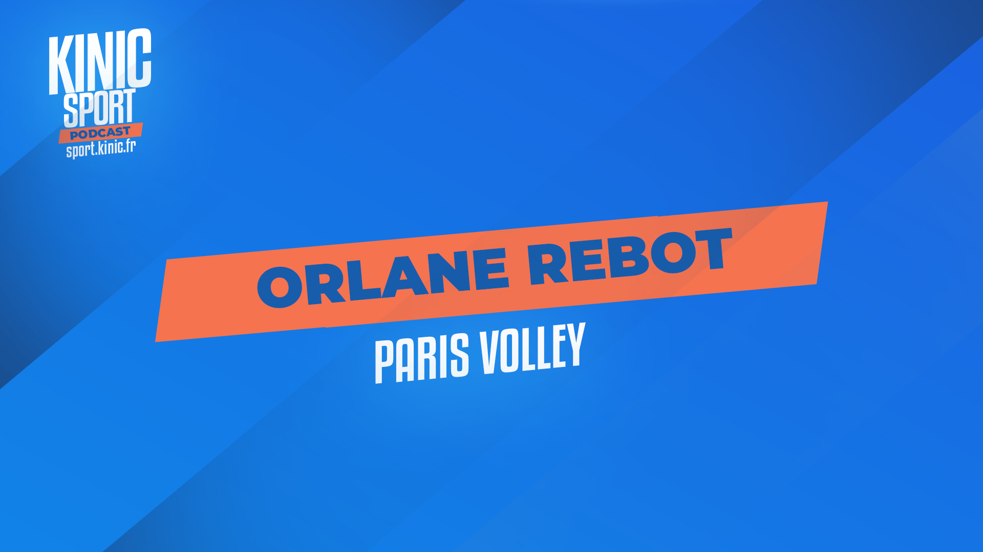 Orlane Rebot du Paris Volley