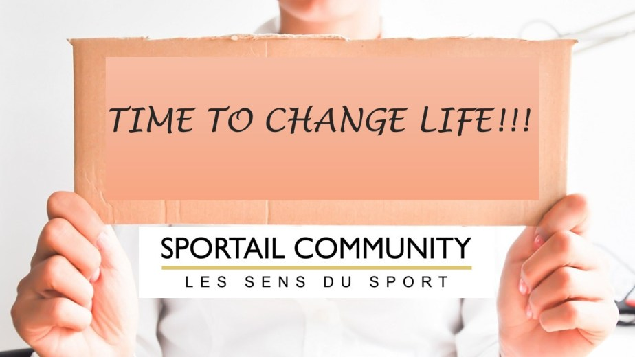 IMAGE Time to change life SC_Be a business maker-conseil et services aux sportifs