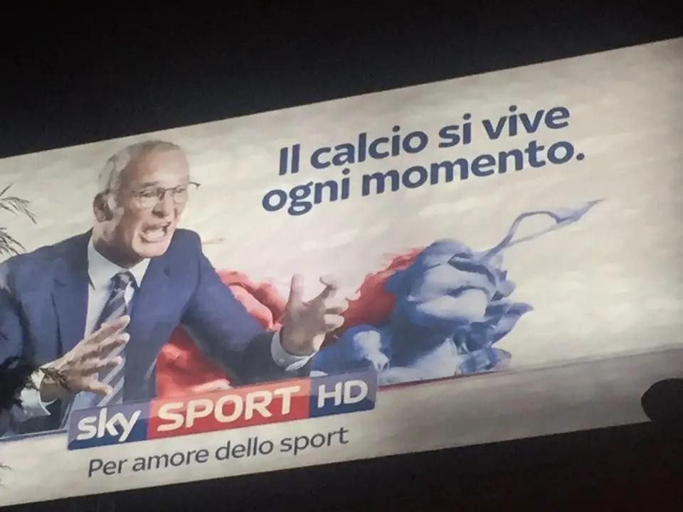 """Una affissione con l'immagine del tecnico Claudio Ranieri per la campagna """"Total Football"""" di SkySportHD"""