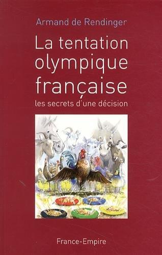 La tentation olympique française