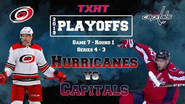 Game Recap – 1st Rd. Game 7 – Carolina Hurricanes v. Washington Capitals — The Xperience: Hockey Talk