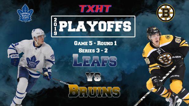Boston Bruins vs Toronto Maple Leafs – Round 1 – Game #5 Recap — The Xperience: Hockey Talk