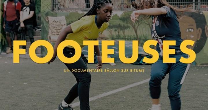 « Footeuses » – Nouveau docu YARD sur le foot au féminin