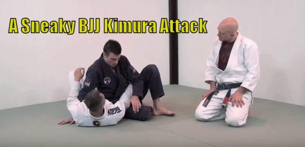 How to do A Sneaky Kimura Attack in Brazilian Jiu Jitsu