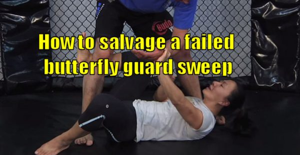 How to salvage a failed butterfly guard sweep