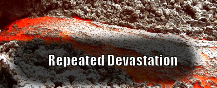 Repeated Devastation