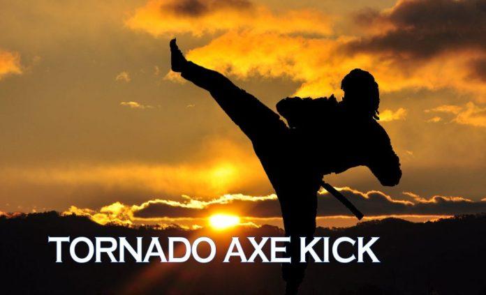 Tornado Axe Kick Step by Step