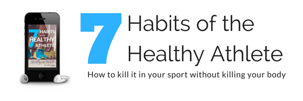 7 Habits of the Healthy Athlete