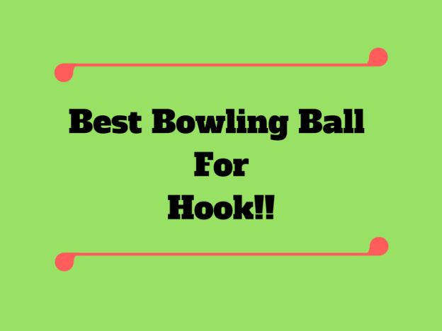 Best Bowling Ball for Hook