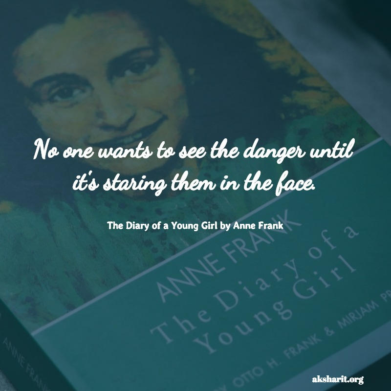 Correct The Diary of a young girl by anne frank quotes
