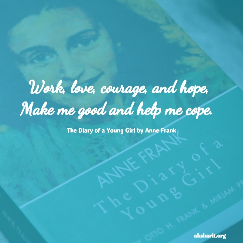 The Diary of a Young Girl by Anne Frank quotes 15