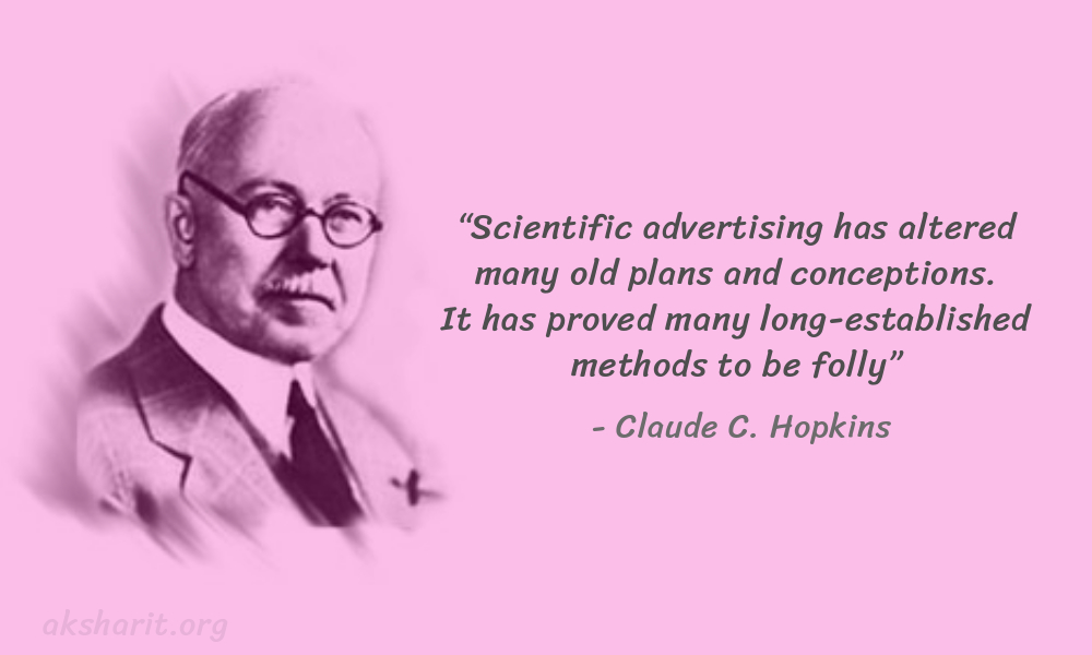 10 Claude C. Hopkins Quotes Advertising Legend Guru