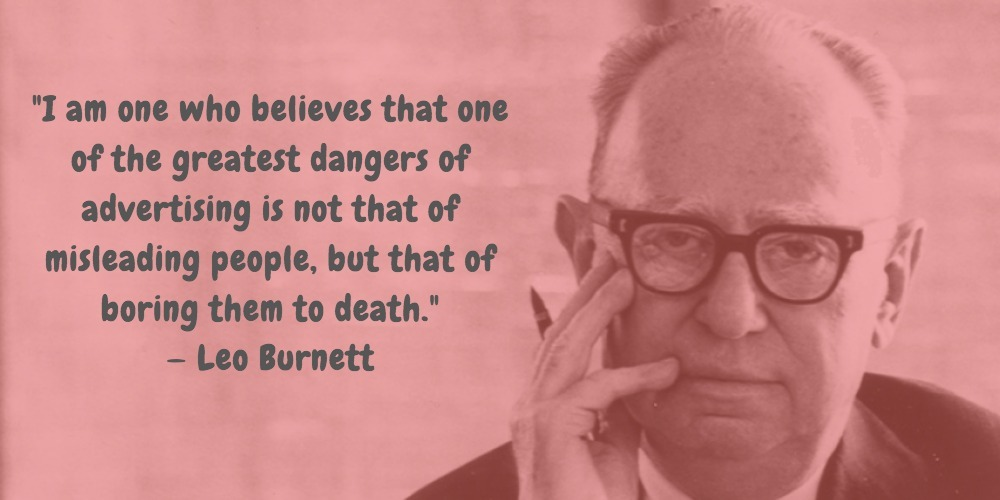2  Leo Burnett Quotes Advertising Legend Guru Lines