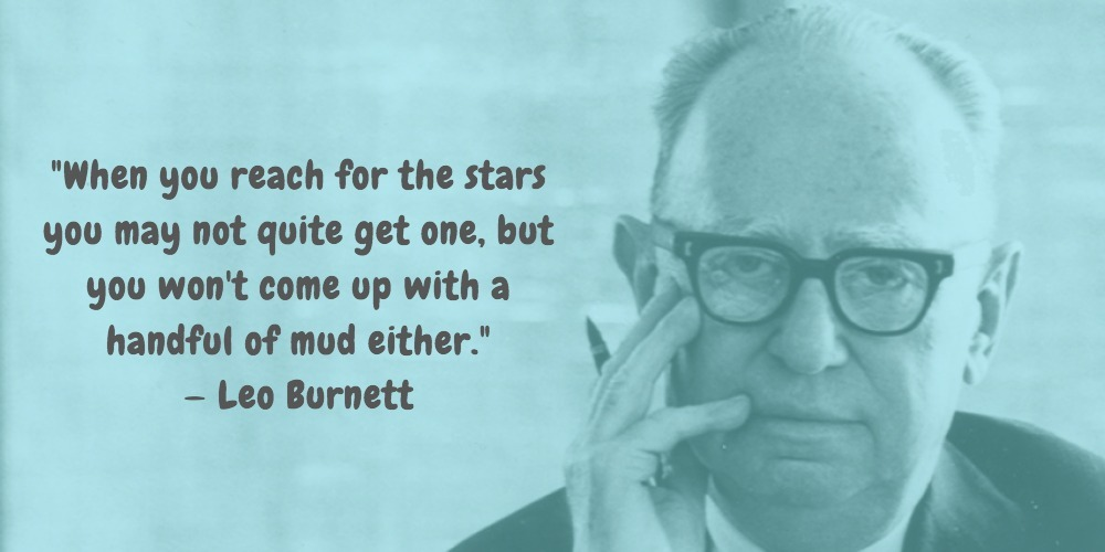 4  Leo Burnett Quotes Advertising Legend Guru Lines