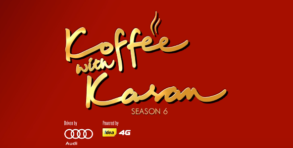 Koffee with Karan Season 6 Brands Sponsors investors partners powered by presented by Coffee