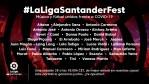 Medio centenar de artistas y futbolistas se unen para vencer al COVID-19 en 'LaLiga Santander Fest'