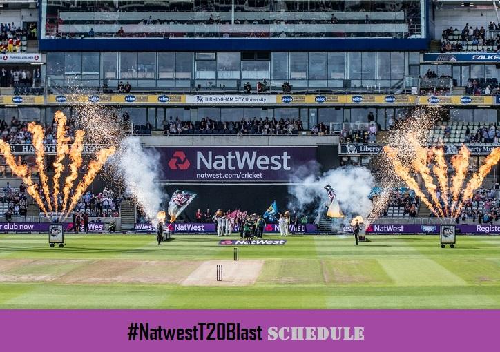 Natwest T20 Blast Schedule 2016