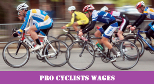 How much Money professional Pro cyclists Make ? (+Average Salary)