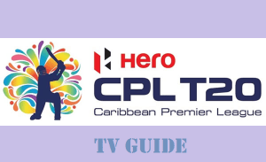 Worldwide TV Channel Broadcaster of CPL 2017 (Sony Six Coverage in India)