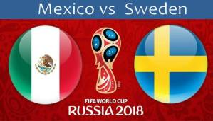 Mexico Vs Sweden: Match Prediction, Head to head [FIFA world cup]