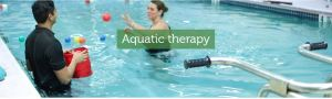 When to use aquatic therapy