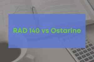 RAD 140 and Ostarine