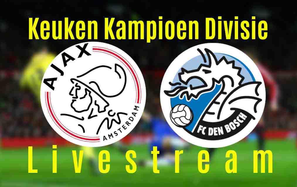 Livestream Jong Ajax - FC Den Bosch