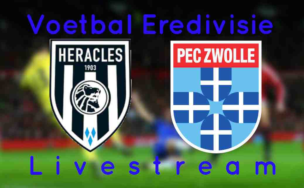Livestream Heracles Almelo - PEC Zwolle