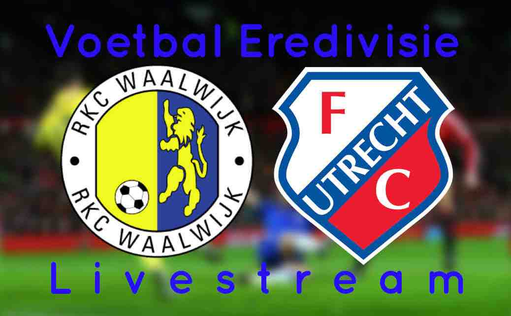 Livestream RKC Waalwijk - FC Utrecht