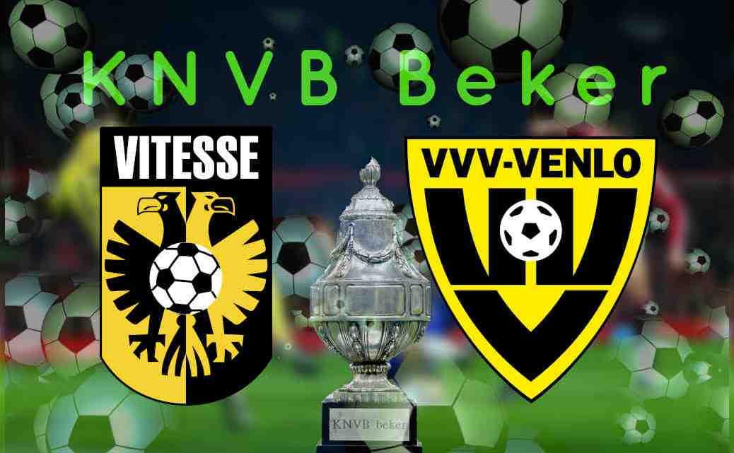 Livestream KNVB Beker Vitesse - VVV Venlo