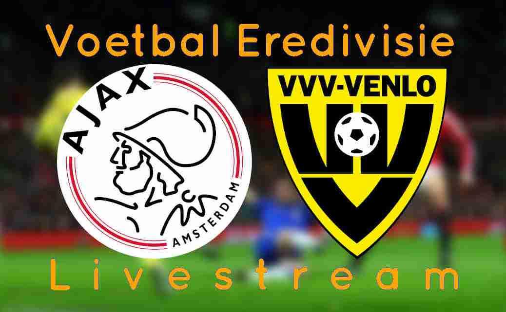 Gratis Ajax - VVV Venlo