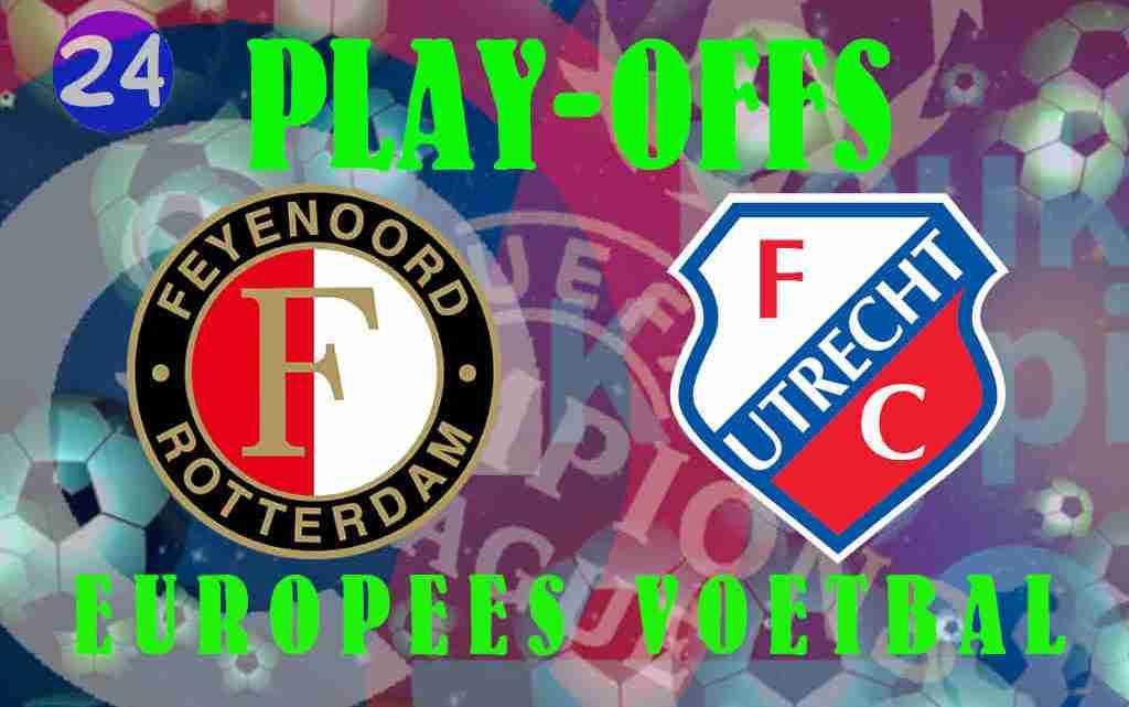 Livestream Play-Offs Finale Feyenoord - FC Utrecht