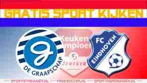 Livestream De Graafschap vs FC Eindhoven