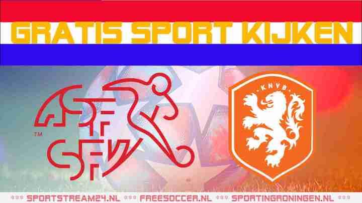 Livestream Jong Zwitserland vs Jong Oranje