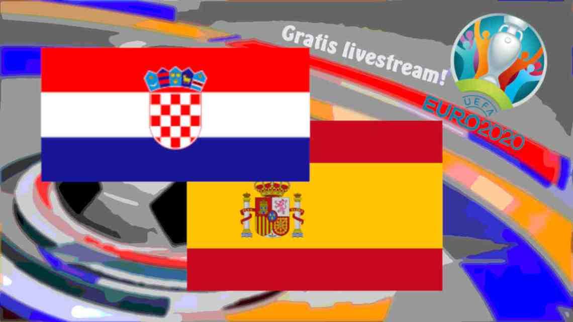 Livestream EURO 2020 Kroatië - Spanje
