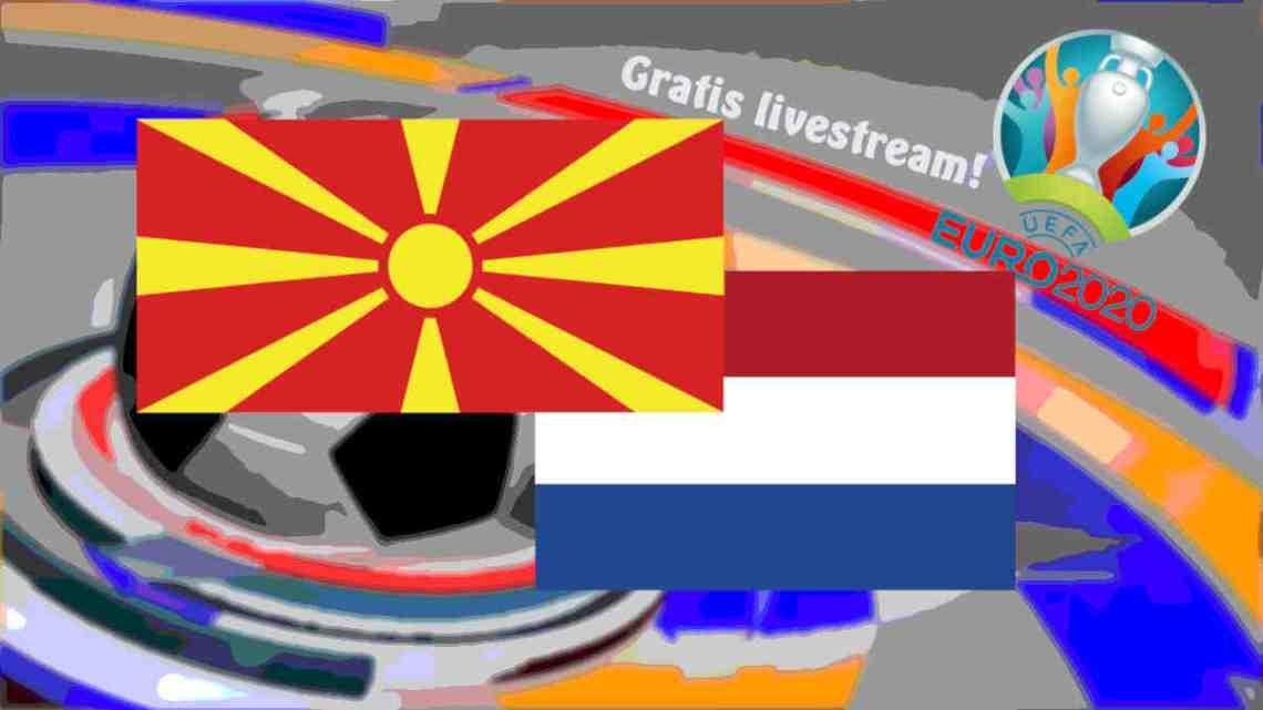 Livestream Noord Macedonië - Nederland