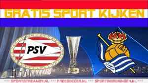 Livestream PSV - Real Sociedad